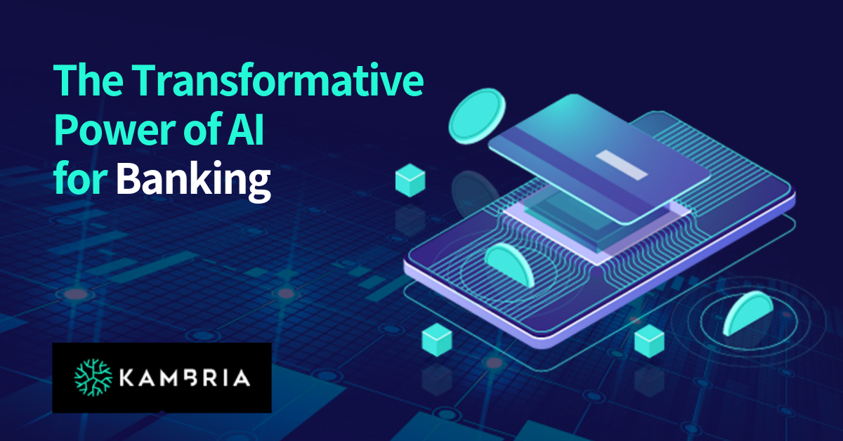 The Transformative Power of AI for Banking